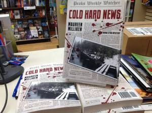This never stops being cool: Cold Hard News on display at The Book Cellar in Waterville, Maine.