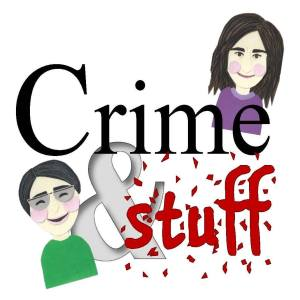 The logo for Crime&Stuff, the podcast produced by Maureen and  Rebecca Milliken that debuts next week.